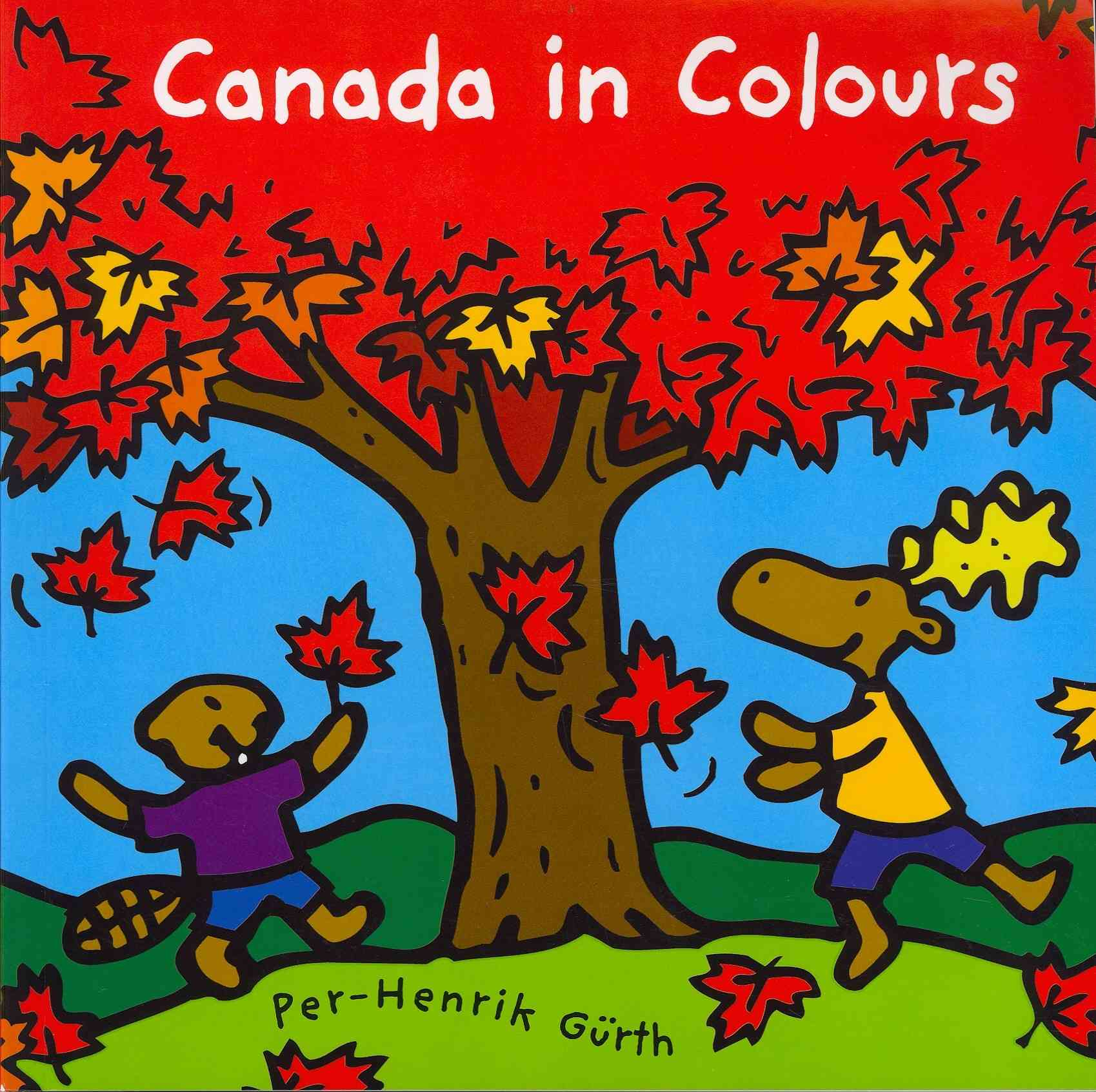 Canada in Colours By Gnrth, Per-henrik/ Gnrth, Per-henrik (ILT)