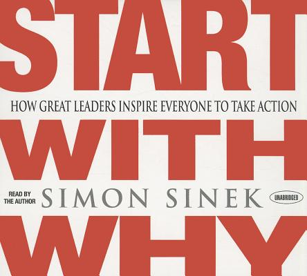 [CD] Start With Why By Sinek, Simon/ Sinek, Simon (NRT)